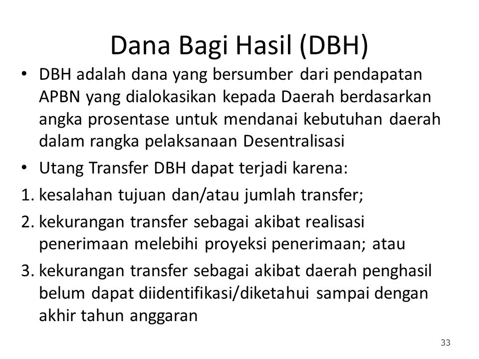 Dana Bagi Hasil (DBH)