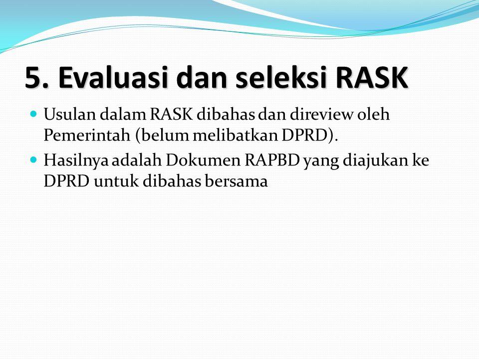 5. Evaluasi dan seleksi RASK