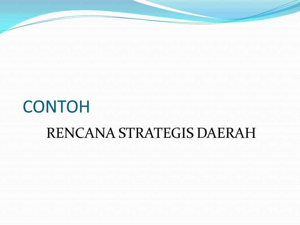 RENCANA STRATEGIS DAERAH