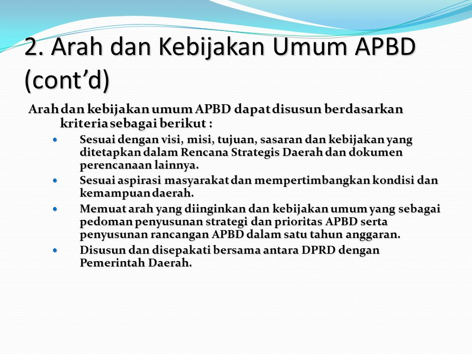 2. Arah dan Kebijakan Umum APBD (cont'd)