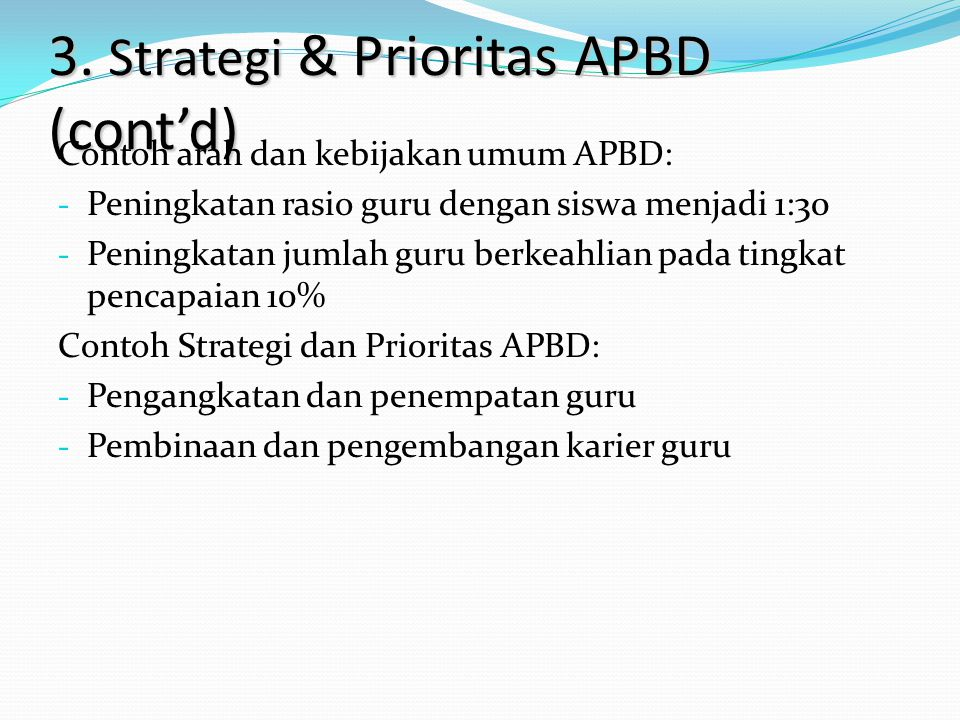 3. Strategi & Prioritas APBD (cont'd)