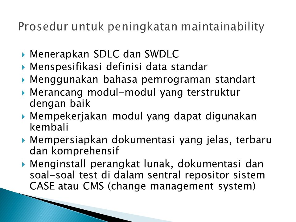 Prosedur untuk peningkatan maintainability