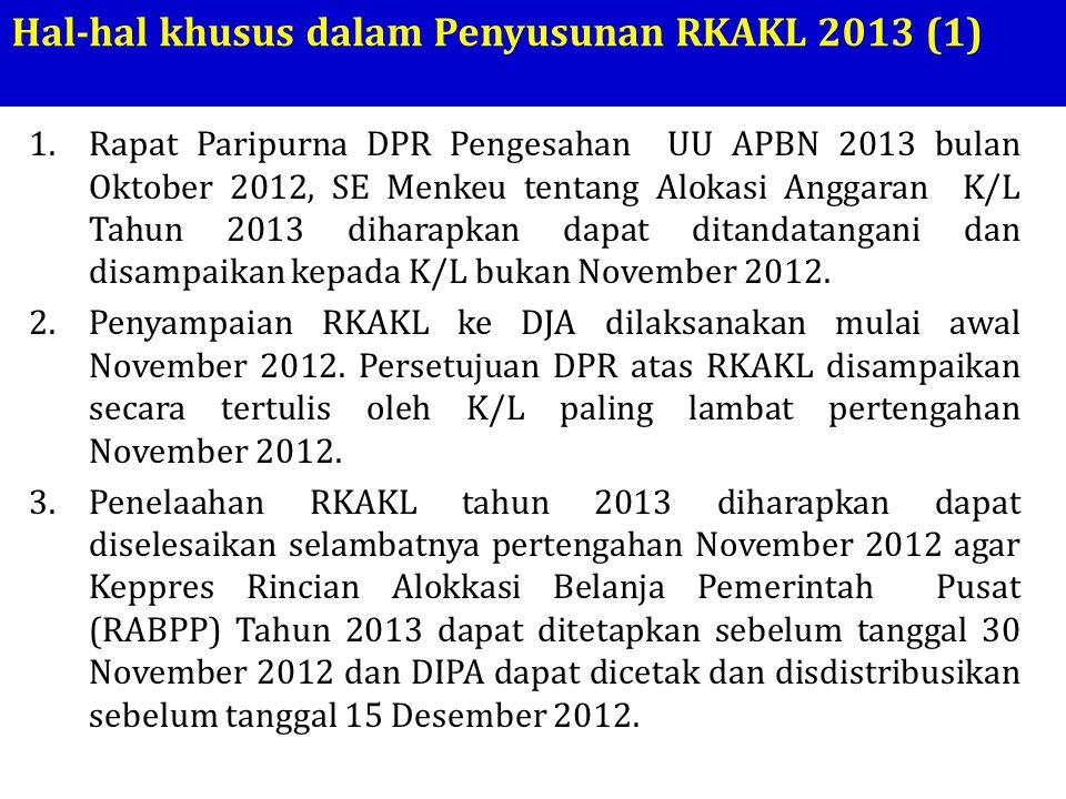 Hal-hal khusus dalam Penyusunan RKAKL 2013 (1)