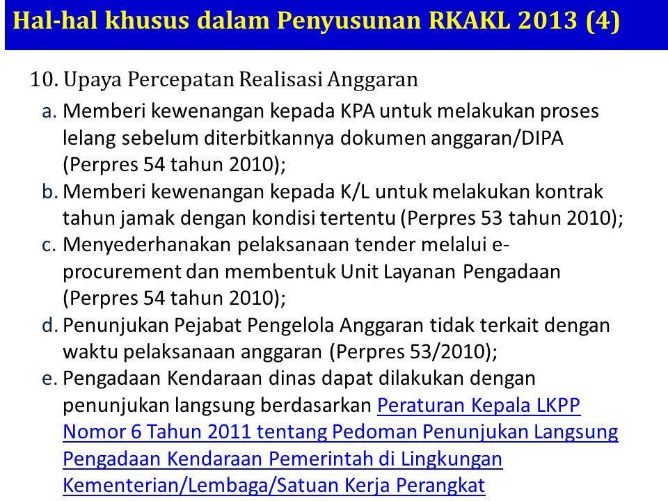 Hal-hal khusus dalam Penyusunan RKAKL 2013 (4)