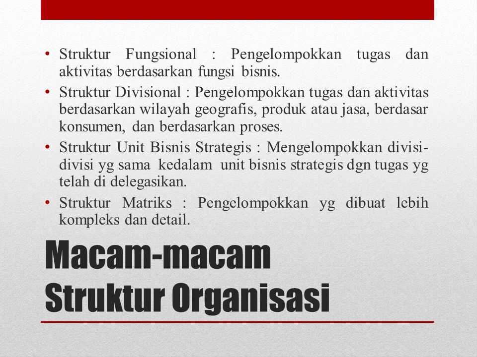 Macam-macam Struktur Organisasi