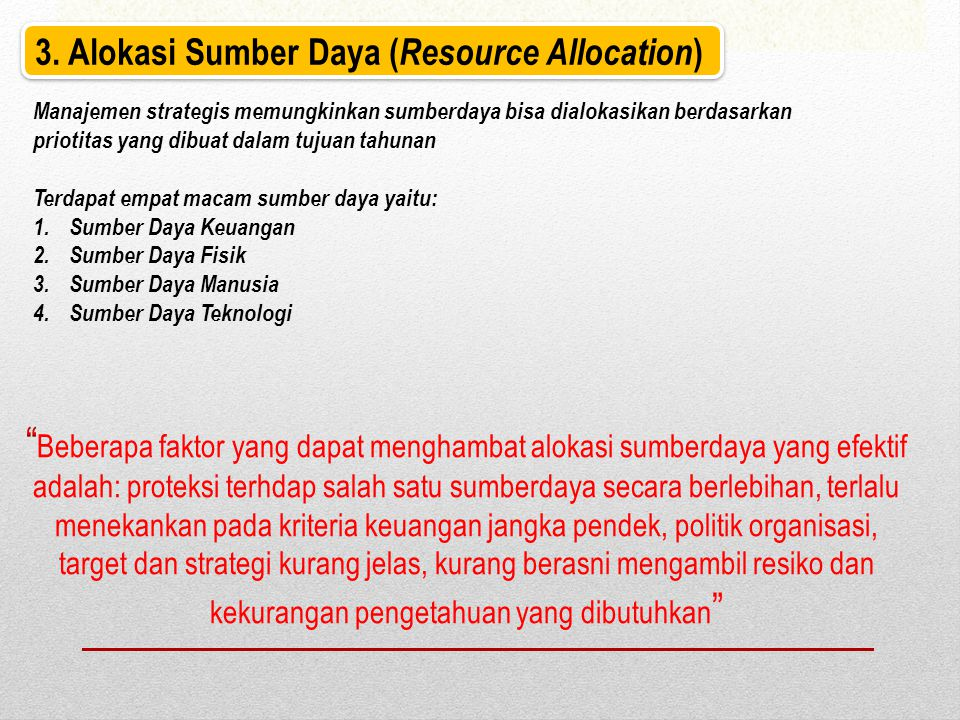 3. Alokasi Sumber Daya (Resource Allocation)