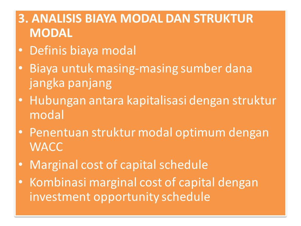 3. ANALISIS BIAYA MODAL DAN STRUKTUR MODAL