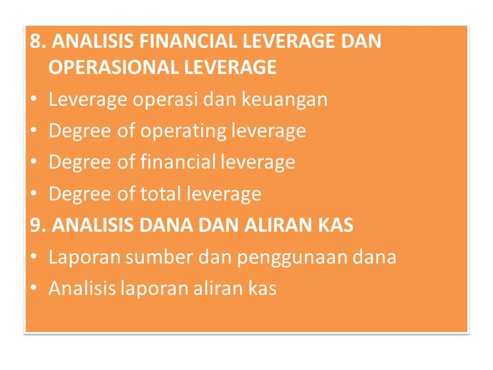 8. ANALISIS FINANCIAL LEVERAGE DAN OPERASIONAL LEVERAGE