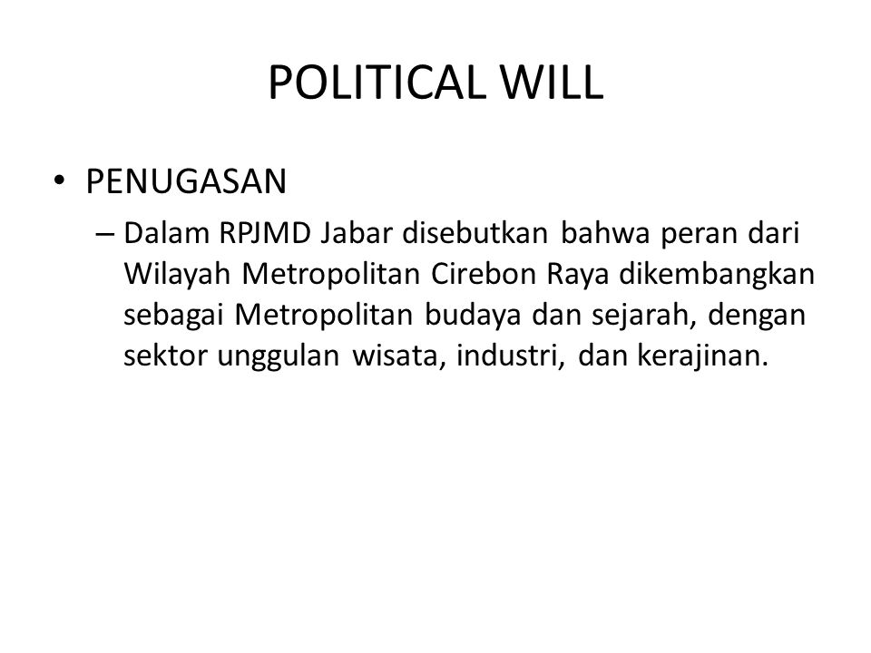 POLITICAL WILL PENUGASAN