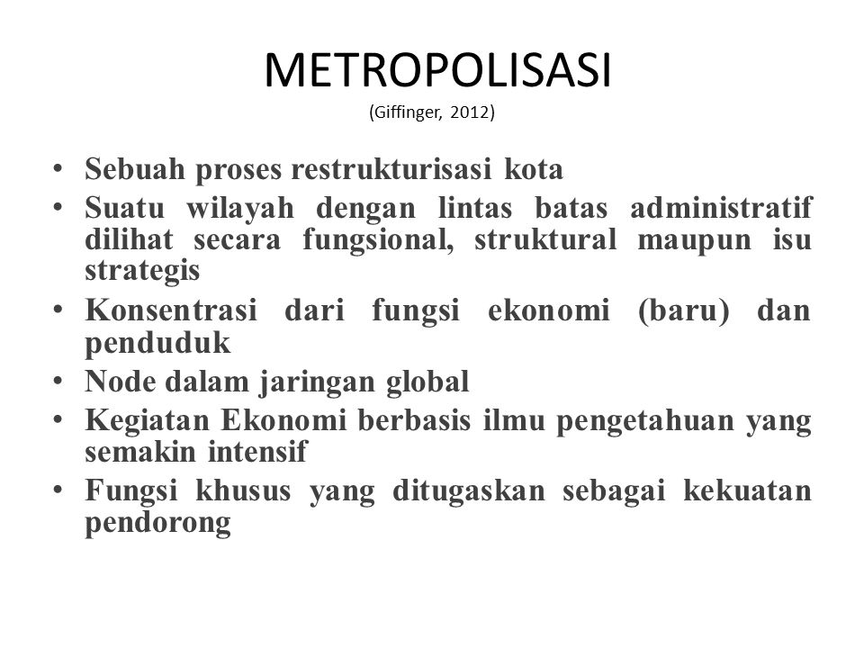 METROPOLISASI (Giffinger, 2012)