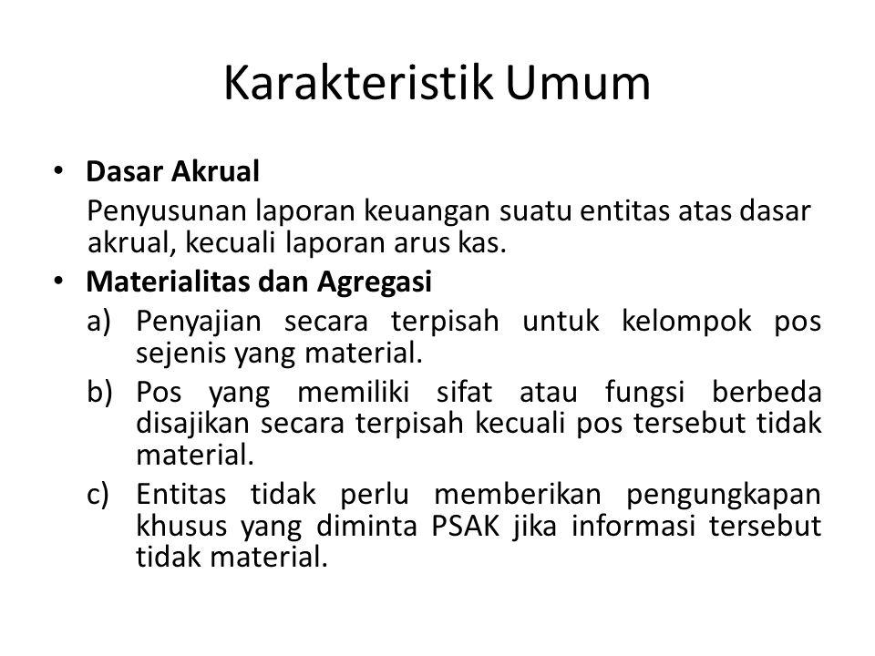 Karakteristik Umum Dasar Akrual