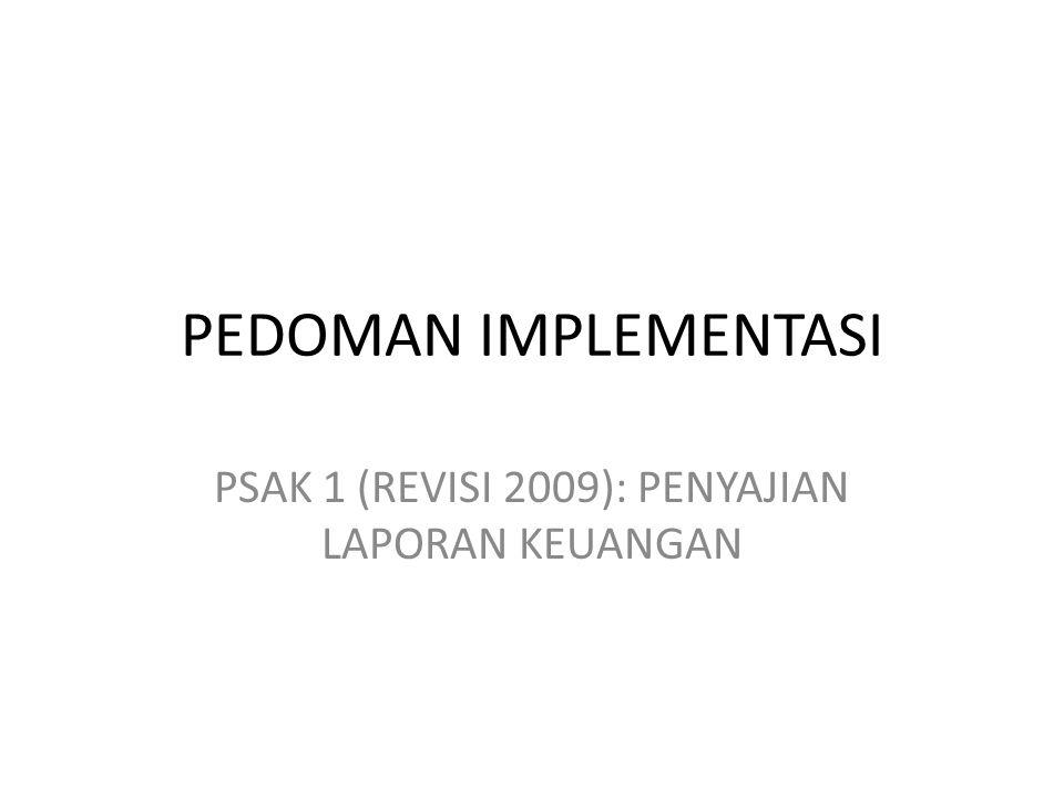 PSAK 1 (REVISI 2009): PENYAJIAN LAPORAN KEUANGAN