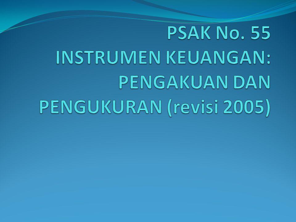 psak 55 Psak 49: akuntansi reksa dana 5 ppsak 5: pencabutan isak 06: interpretasi  atas paragraf 12 dan 16 psak no 55 (1999) tentang instrumen derivatif.