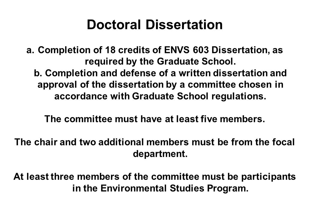 Doctoral Dissertation The committee must have at least five members.