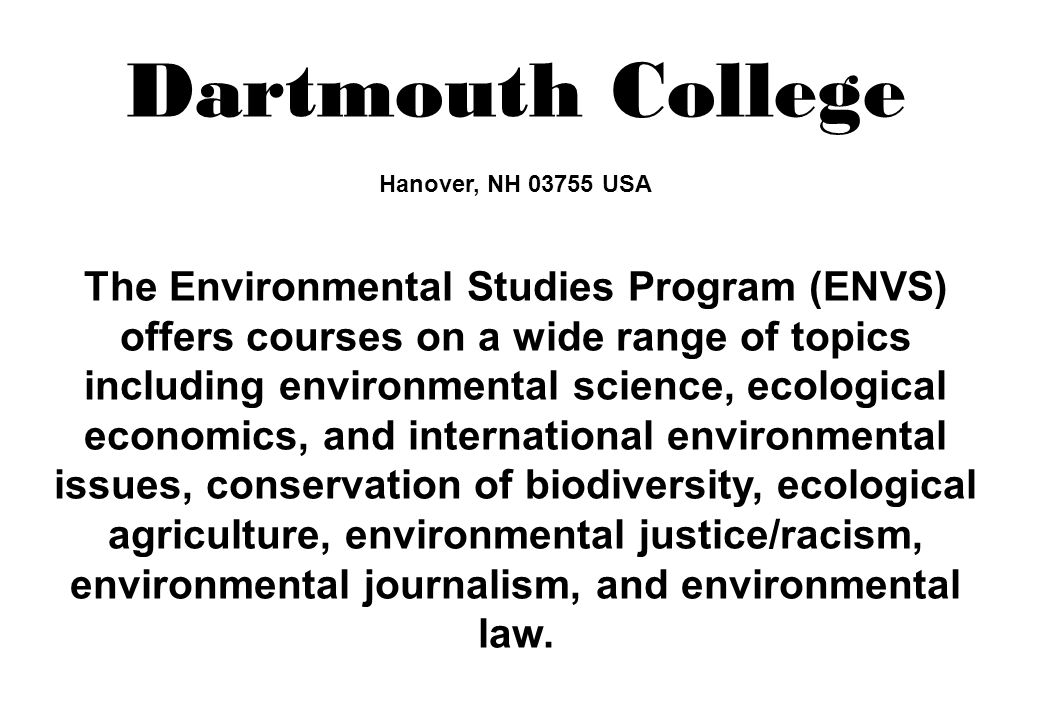 Dartmouth College Hanover, NH 03755 USA
