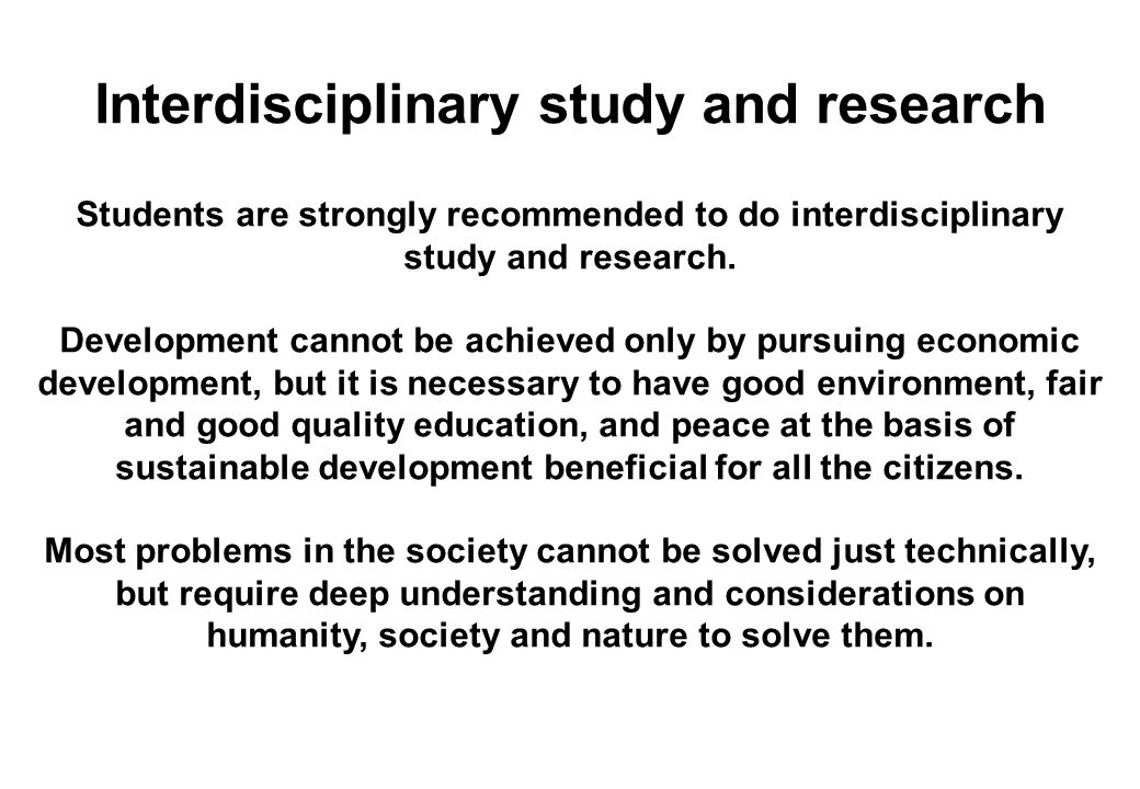Interdisciplinary study and research
