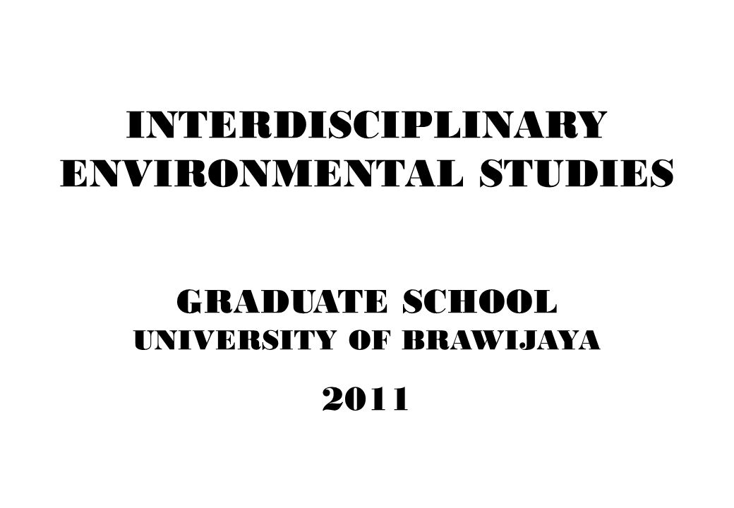 ENVIRONMENTAL STUDIES UNIVERSITY OF BRAWIJAYA