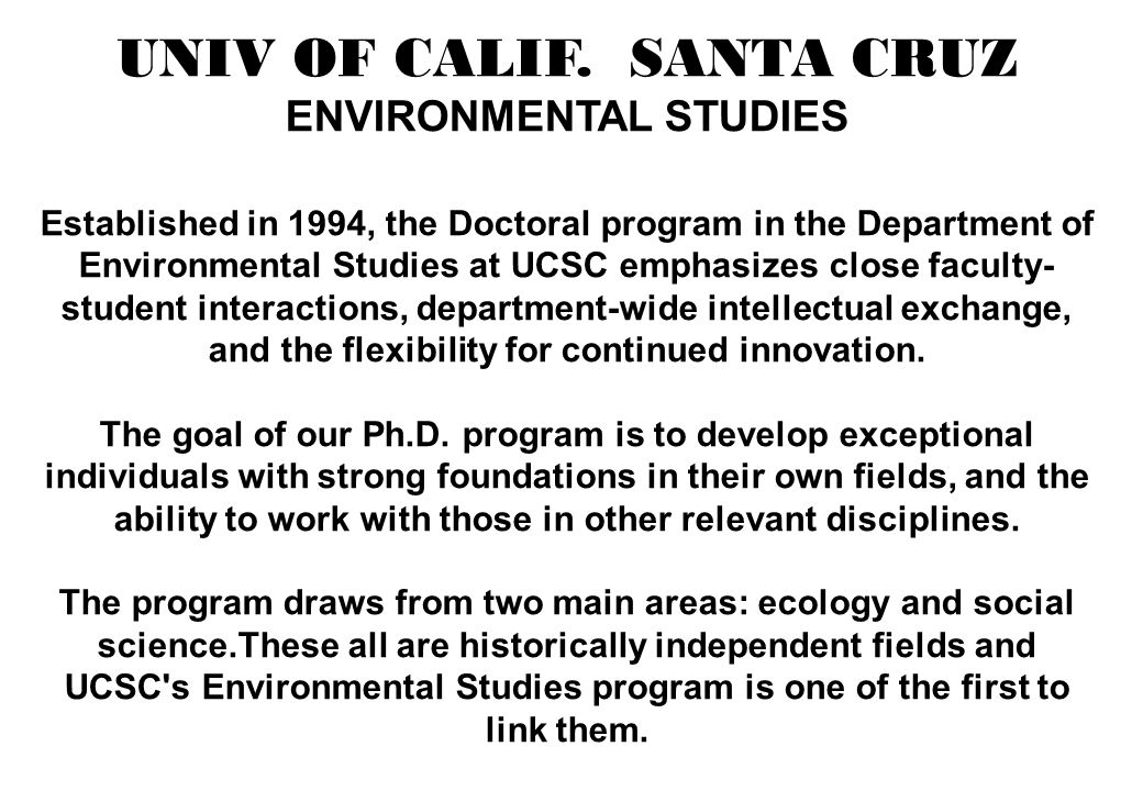 UNIV OF CALIF. SANTA CRUZ ENVIRONMENTAL STUDIES