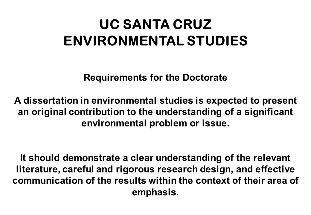 ENVIRONMENTAL STUDIES Requirements for the Doctorate