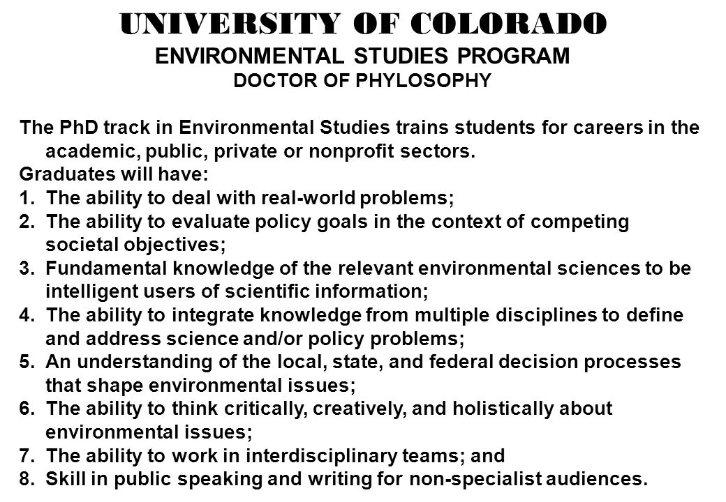 UNIVERSITY OF COLORADO ENVIRONMENTAL STUDIES PROGRAM
