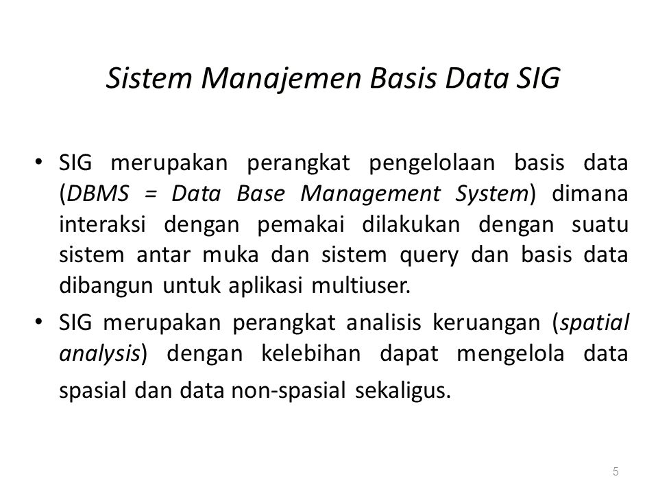 Sistem Manajemen Basis Data SIG