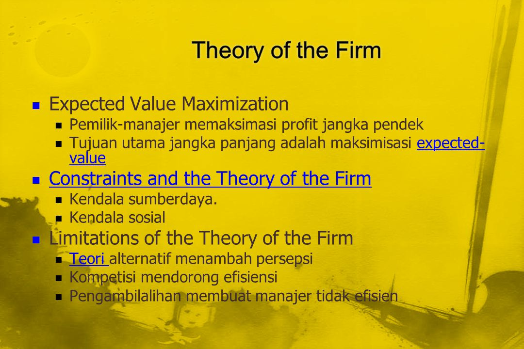 Theory of the Firm Expected Value Maximization