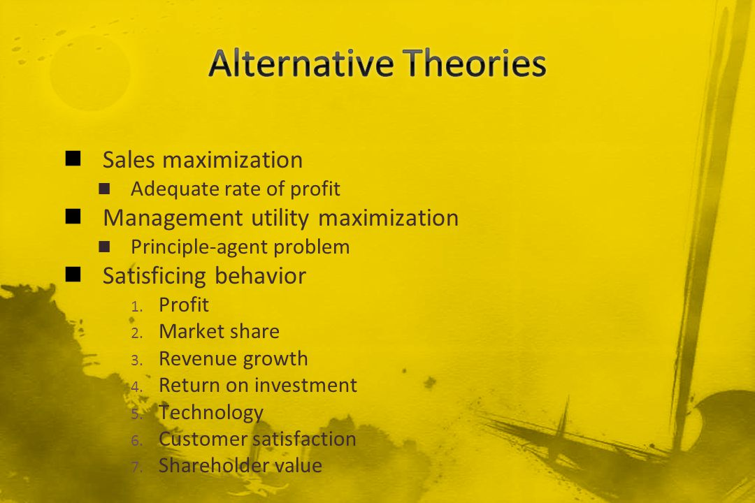 Alternative Theories Sales maximization
