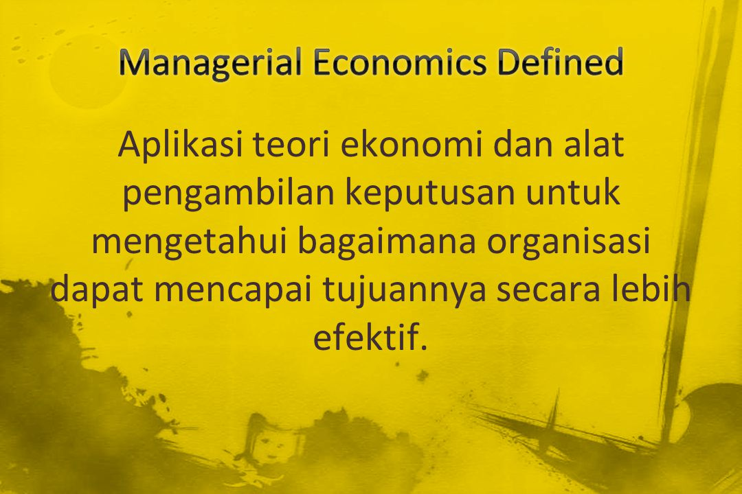 Managerial Economics Defined