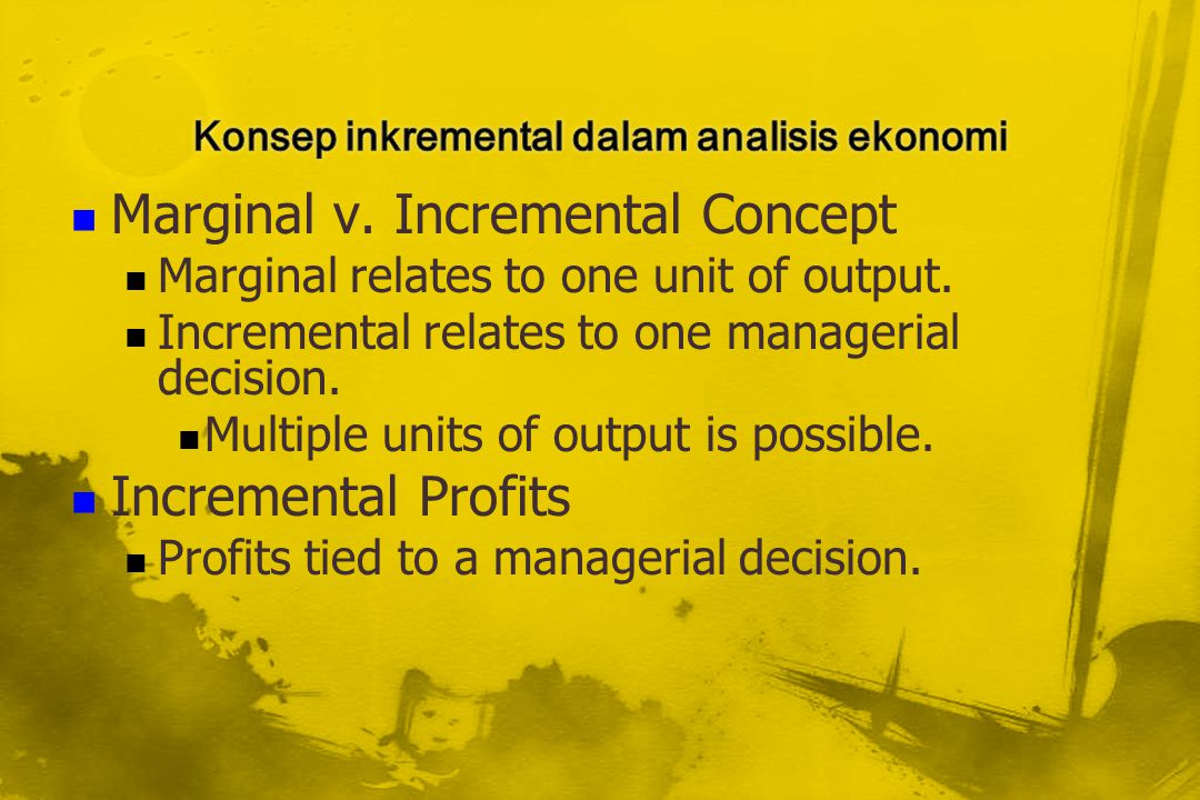 Konsep inkremental dalam analisis ekonomi