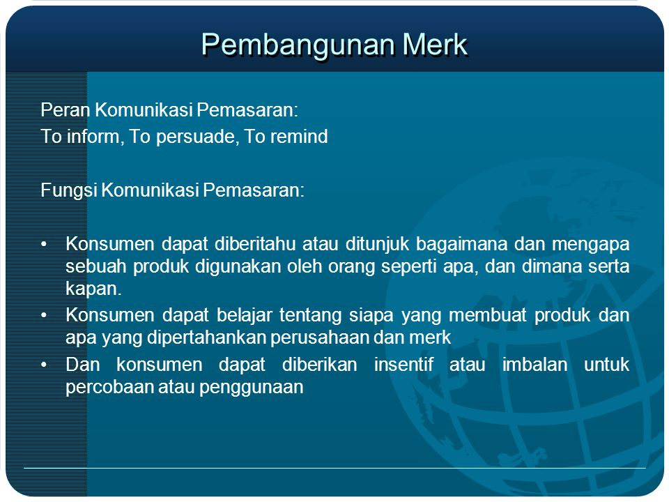 Pembangunan Merk Peran Komunikasi Pemasaran: