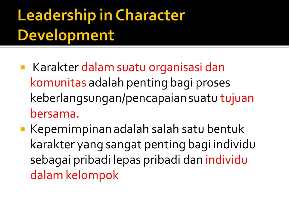 Leadership in Character Development