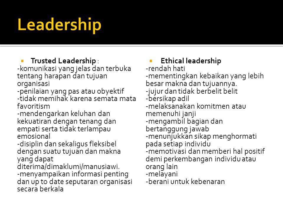 Leadership Trusted Leadership :
