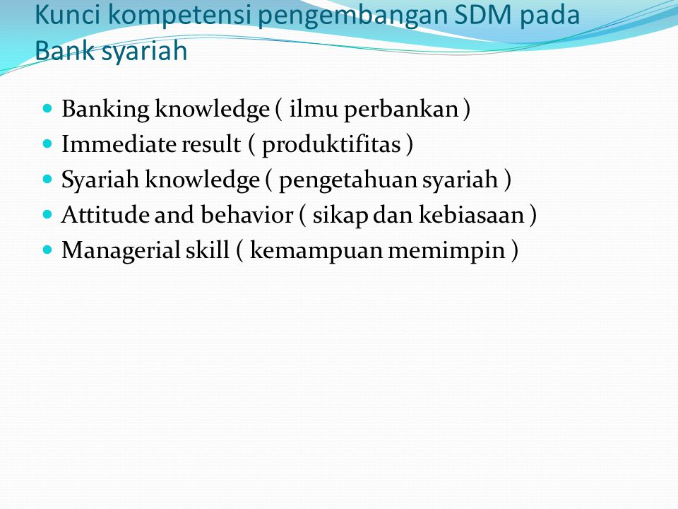 Kunci kompetensi pengembangan SDM pada Bank syariah