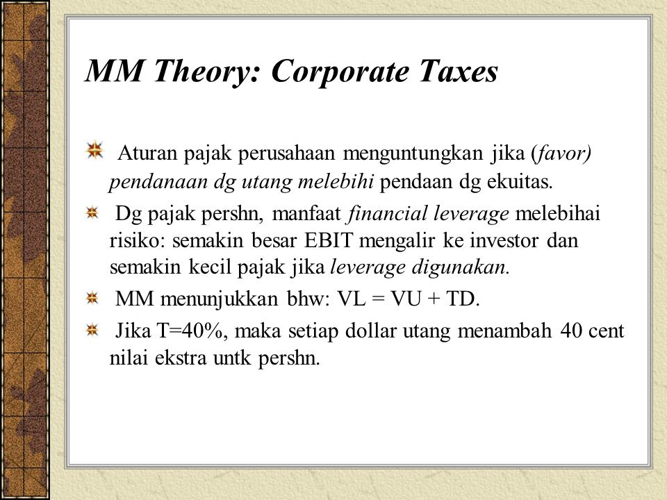MM Theory: Corporate Taxes