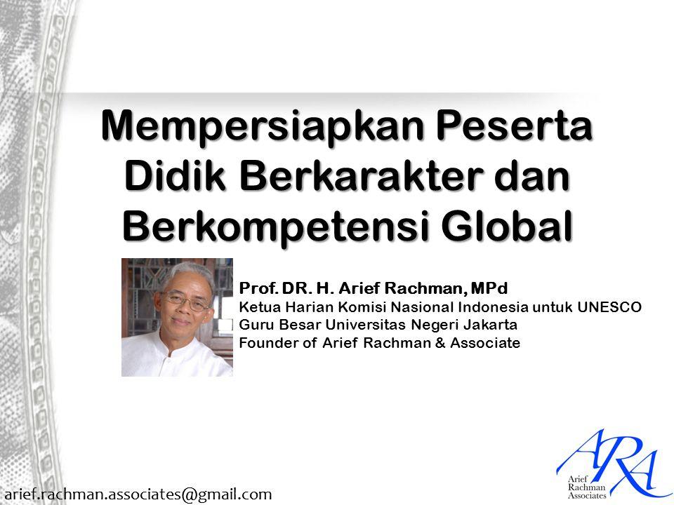 Mempersiapkan Peserta Didik Berkarakter dan Berkompetensi Global