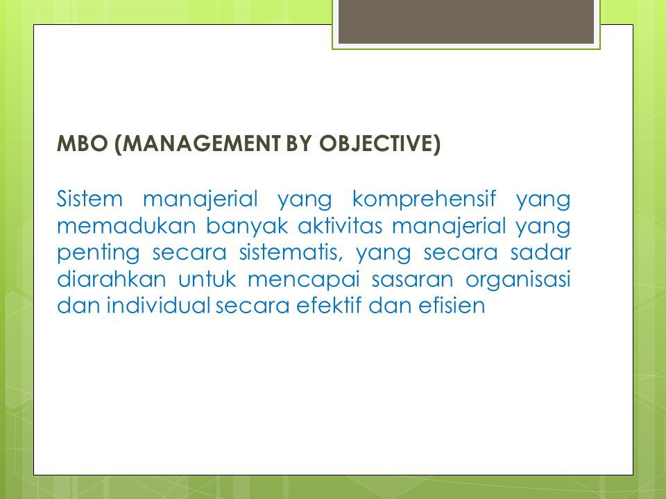 MBO (MANAGEMENT BY OBJECTIVE)