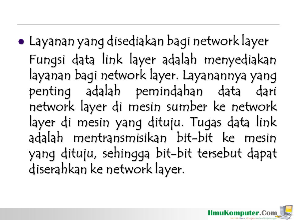 Layanan yang disediakan bagi network layer