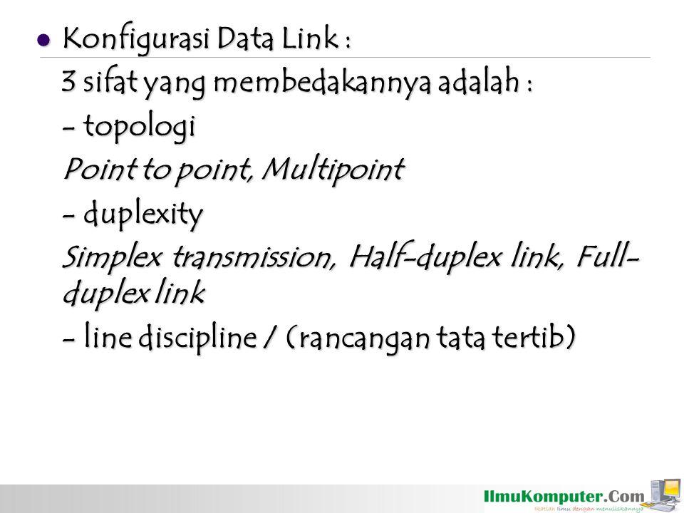 Konfigurasi Data Link :