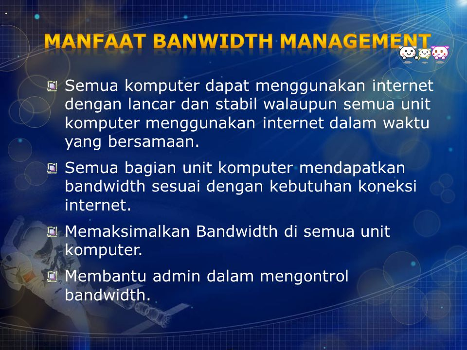 Manfaat Banwidth Management