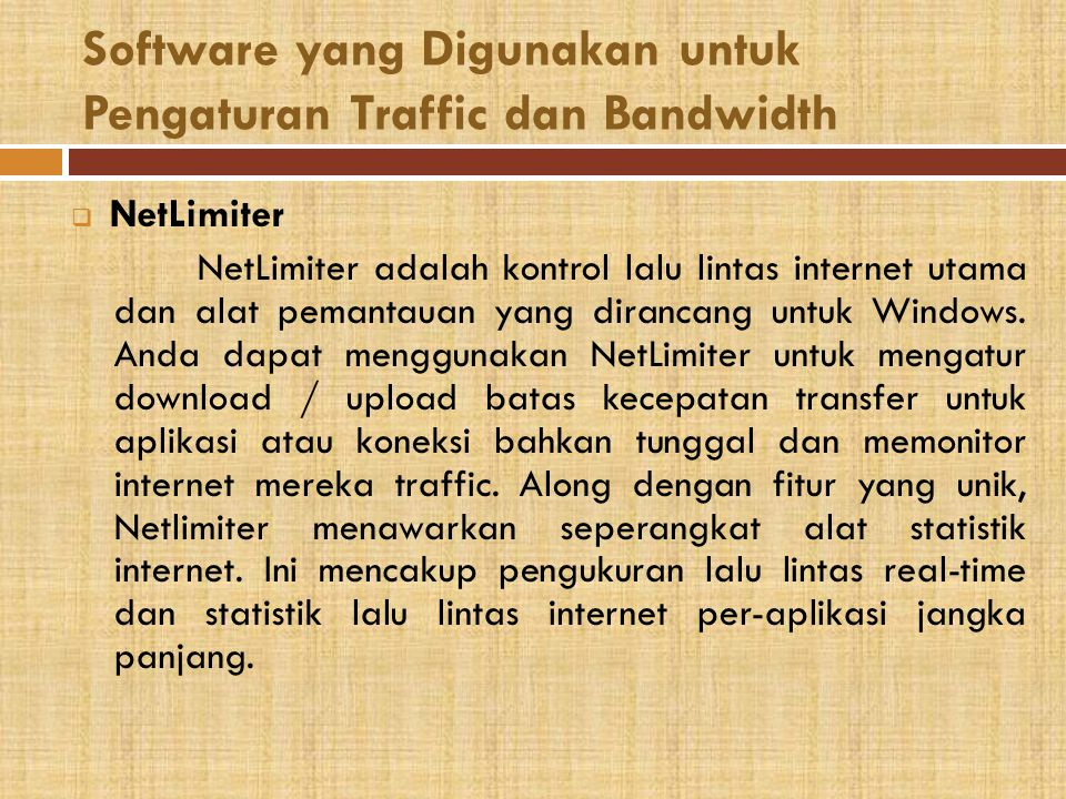 Software yang Digunakan untuk Pengaturan Traffic dan Bandwidth