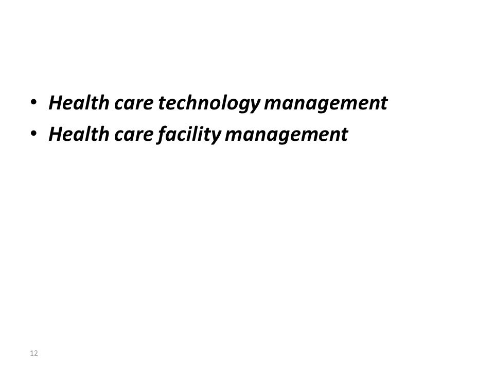 Health care technology management