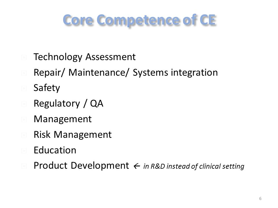 Core Competence of CE Technology Assessment