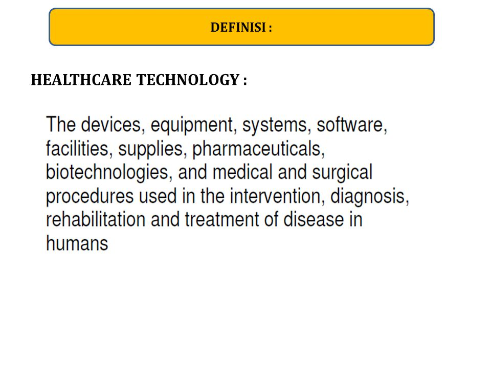 HEALTHCARE TECHNOLOGY :