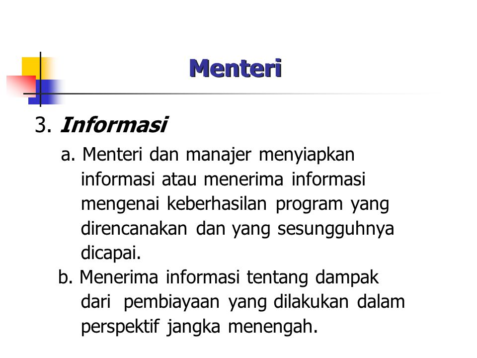 Menteri 3. Informasi a. Menteri dan manajer menyiapkan