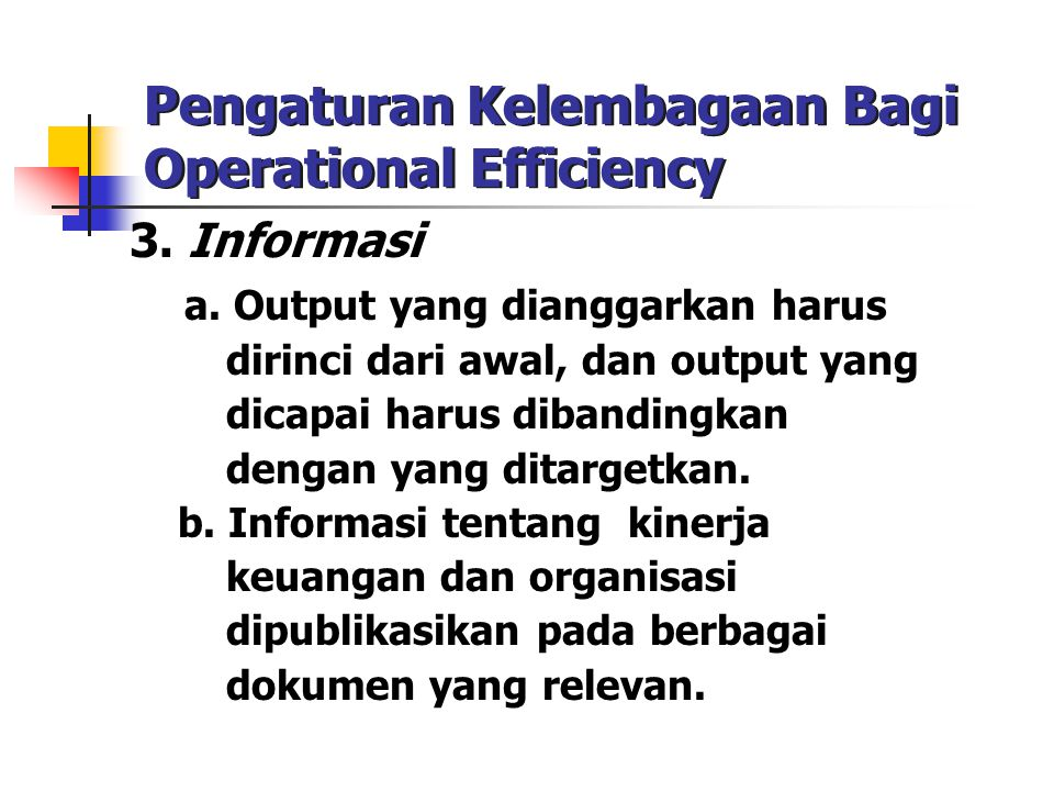 Pengaturan Kelembagaan Bagi Operational Efficiency