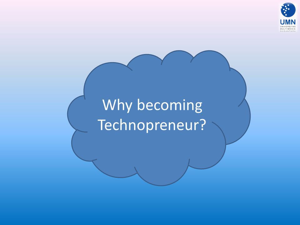 Why becoming Technopreneur