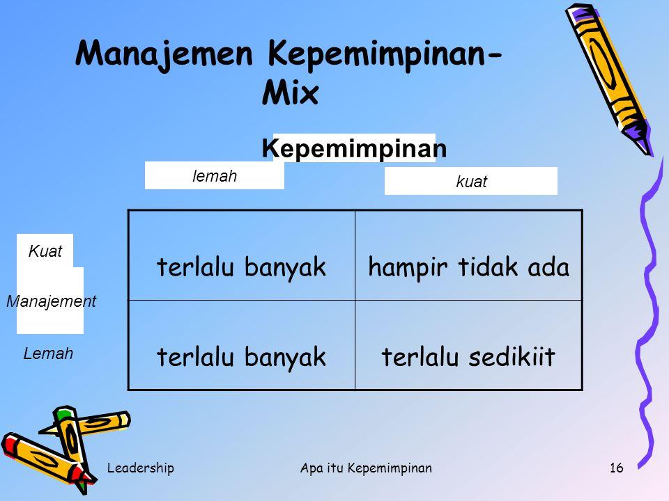 Manajemen Kepemimpinan-Mix