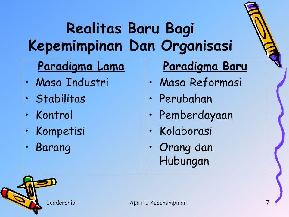Realitas Baru Bagi Kepemimpinan Dan Organisasi