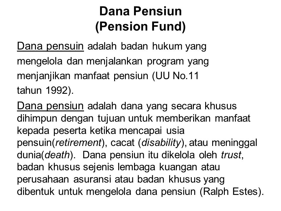 Dana Pensiun (Pension Fund)
