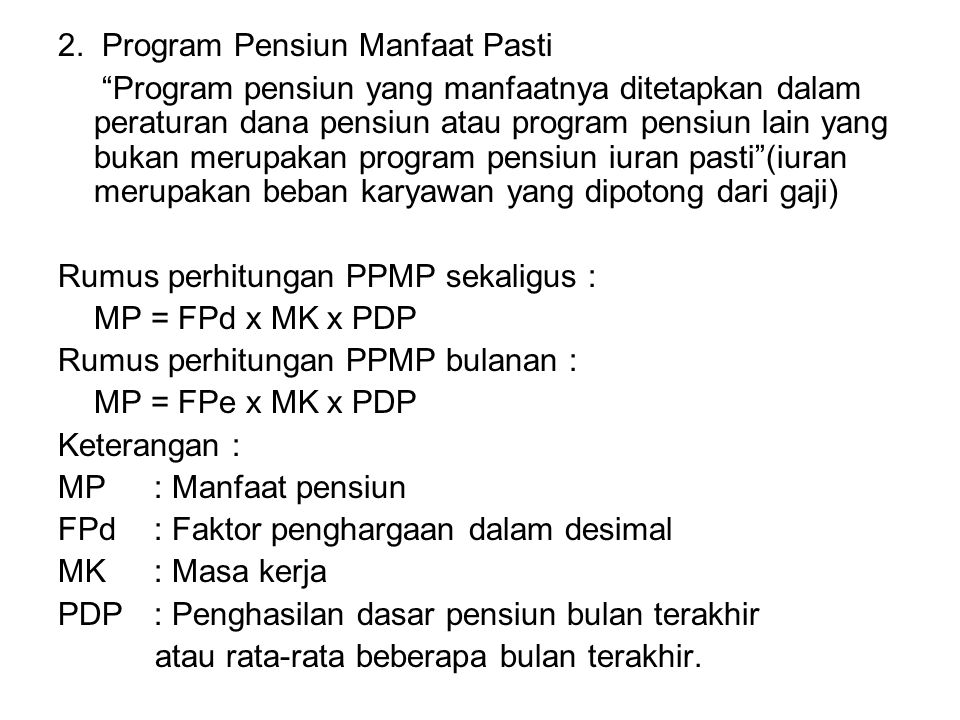 2. Program Pensiun Manfaat Pasti